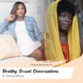 Healthy Sexual Conversations ft. Onika Henry