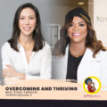 Overcoming and Thriving ft. Dr. Staci Tanouye
